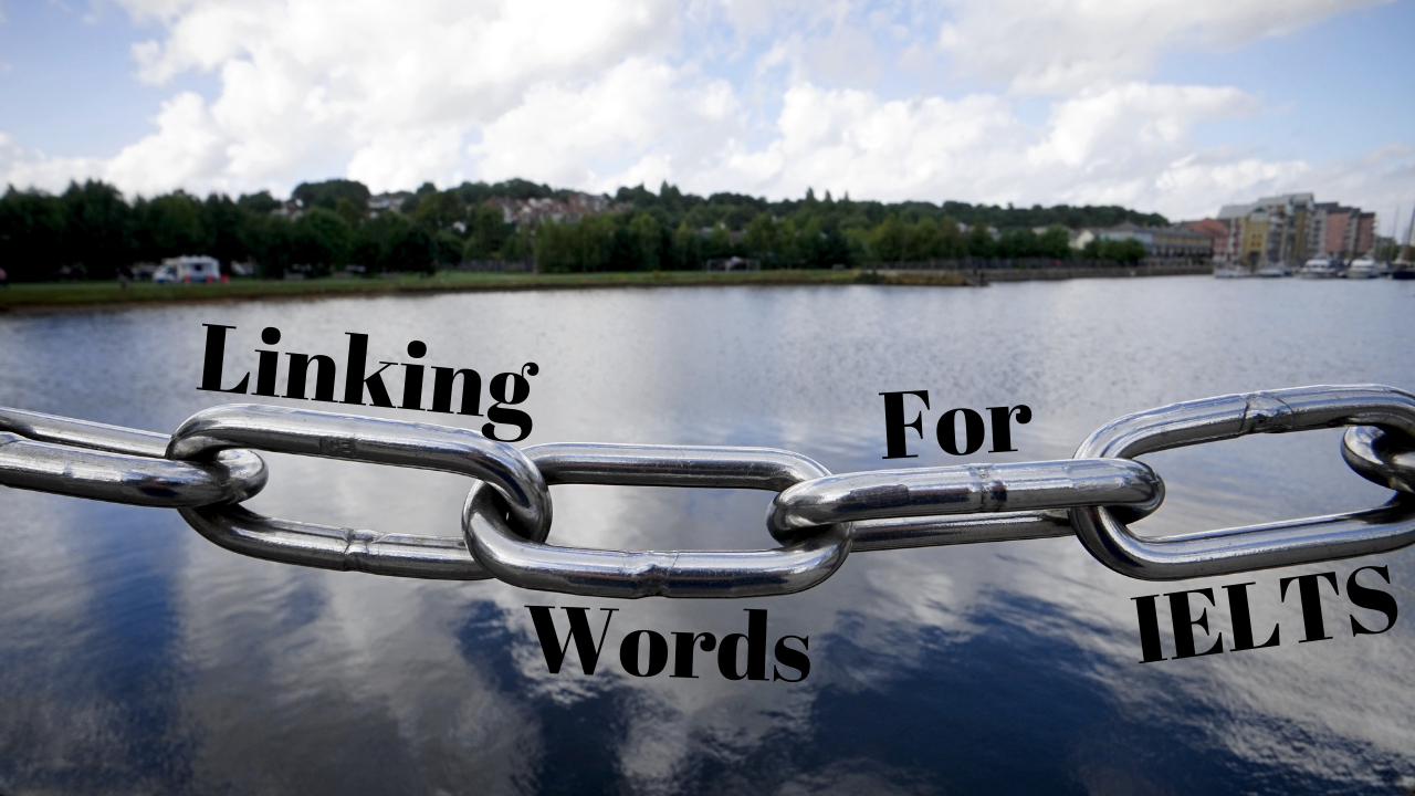 Linking Words for IELTS