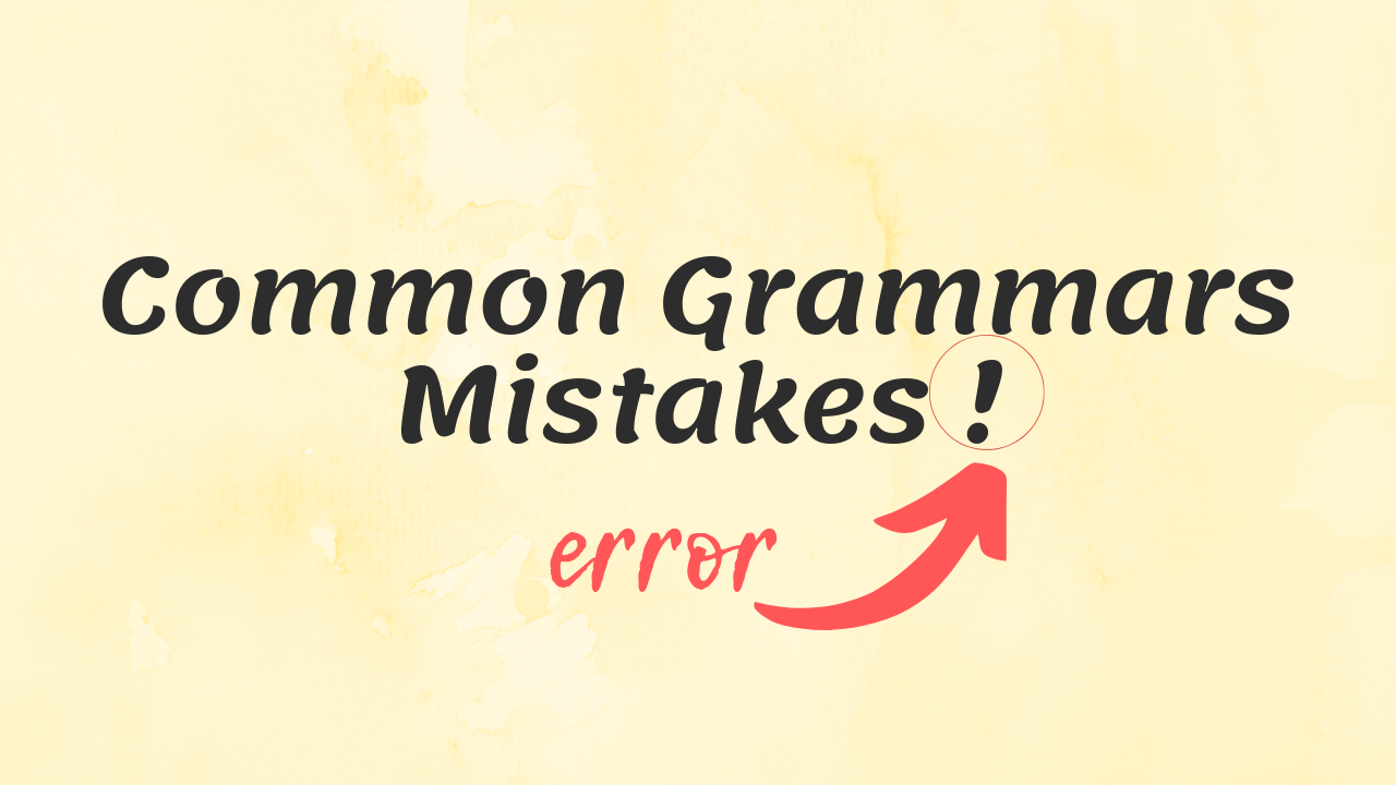 common grammar mistakes in ielts writing