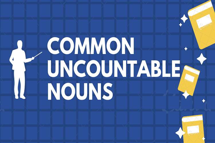 example of uncountable nouns