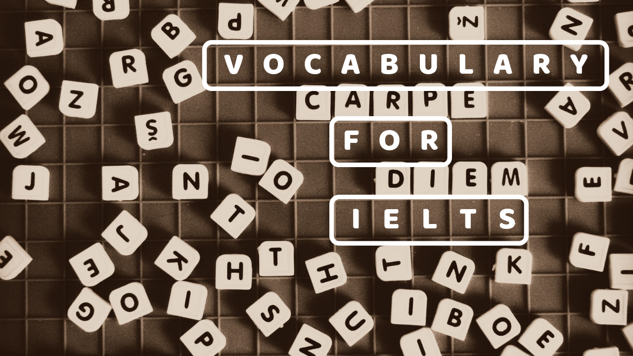 Vocabulary for IELTS: Word List & Exercise // IELTS Ninja